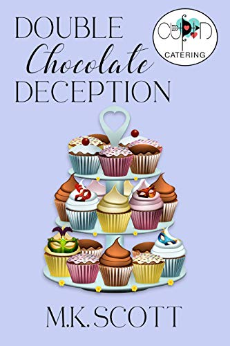 Double Chocolate Deception (Cupid's Catering Company Book 3) by [M K  Scott]