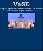 Virginia Sports and Entertainment Law Journal