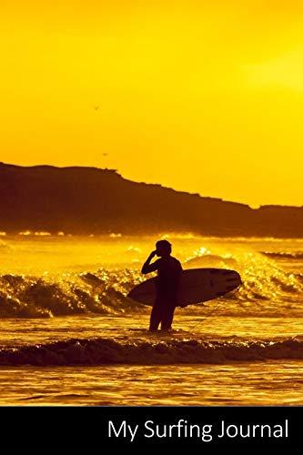 My Surfing Journal: Surfer, Tavola Da Surf, Mare, Sport Acquatici taccuino / agenda / quaderno delle annotazioni / diario / libro di scrittura / ... x 22,86 cm), 150 pagine, superficie lucida.