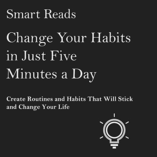Change Your Habits in Just Five Minutes a Day Titelbild