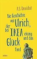 Die Geschichte von Ulrich, der bei Ikea einzog und das Glueck fand