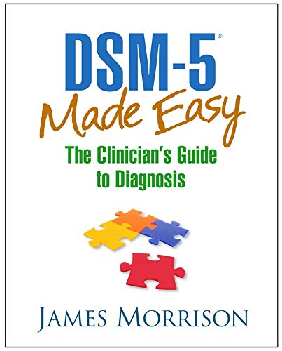 DSM-5® Made Easy: The Clinician