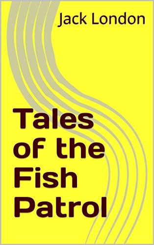 Tales of the Fish Patrol (English Edition)