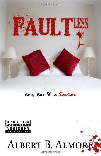 Faultless: Sex, Sin, & A Savior