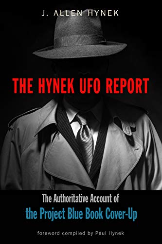 Hynek, J: Hynek UFO Report: The Authoritative Account of the Project Blue Book Cover-Up (Mufon)