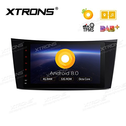 XTRONS 8 Inch Android 8.0 Octa Core 4G RAM 32G ROM Multi Touch Screen Car Stereo Player GPS DVR WiFi TPMS OBD2 for Mercedes Benz W211 219 CLS 2002-2008