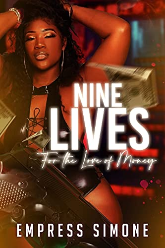 Nine Lives : For The Love Of Money (English Edition)