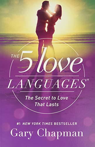 Compare Textbook Prices for The 5 Love Languages: The Secret to Love that Lasts Reprint Edition ISBN 9780802412706 by Chapman, Gary