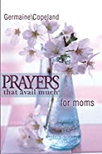 Prayers That Avail Much for Moms- Pocket Edition
