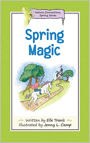 Nature Connections: Spring Magic...A stunningly illustrated, fun book for kids to rediscover nature with the help of a mischievous plant fairy.