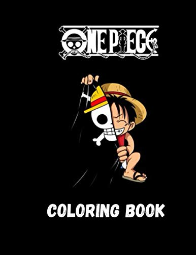 One Piece Coloring Book: Anime Coloring Books for Luffy and Friends Fans (45+ high quality illustrations)