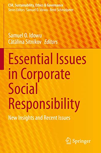 Essential Issues in Corporate Social Responsibility: New Insights and Recent Issues (CSR, Sustainability, Ethics & Governance)