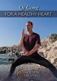 Qi Gong for Healthy Heart with Lee Holden (YMAA) Holden Qigong **BESTSELLER** 2020