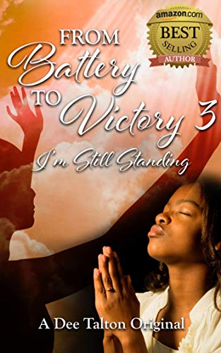 From Battery to Victory: I'm Still Standing (English Edition)