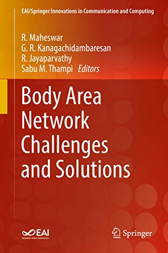 Body Area Network Challenges and Solutions (EAI/Springer Innovations in Communication and Computing)