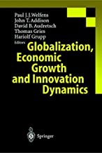 Globalization, Economic Growth and Innovation Dynamics (English Edition)