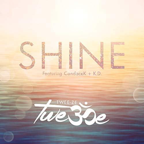 Twee-Ze feat. CandaceK & K.D.