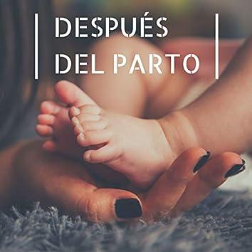 Después del Parto: Canciones Relajantes para Recién Nacido y Mamá en Cuarentena