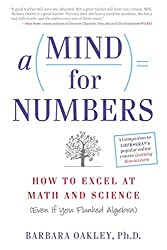 Learning How to Learn is based on the book A Mind for Numbers by Barbara Oakley