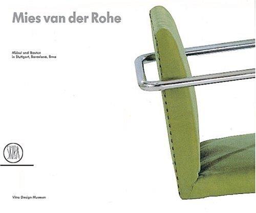 Mies van der Rohe. Architecture and design in Stuttgart, Barcelona, Brno. Ediz....