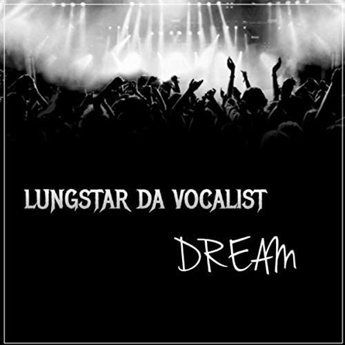 lungstar da vocalist