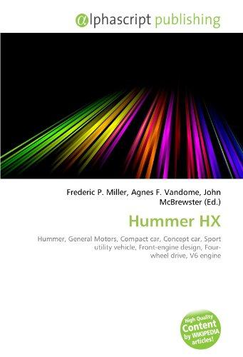 Hummer HX: Hummer, General Motors, Compact car, Concept car, Sport utility vehicle, Front-engine design, Four- wheel drive, V6 engine