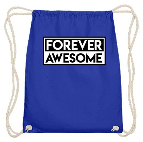 Spiritshop Forever Awesome – Bolsa de algodón para gimnasio para todo tipo...