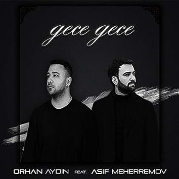 Gece Gece (feat. Asif Meherremov)