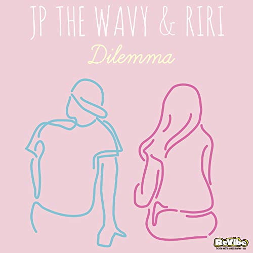[Single]Dilemma – JP THE WAVY、 RIRI[FLAC + MP3]