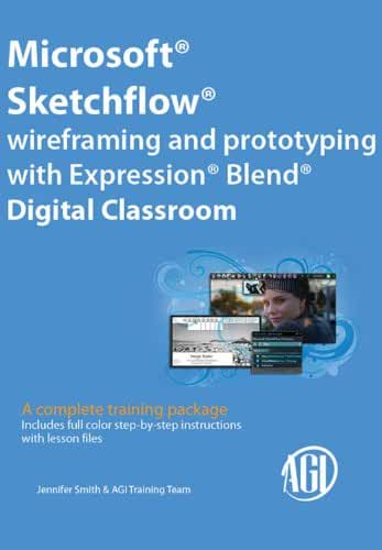 Microsoft Sketchflow Wireframing and Prototyping with Expression Blend Digital Classroom (English Edition)