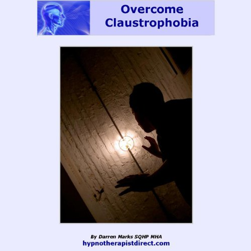 Overcome Claustrophobia audiobook cover art
