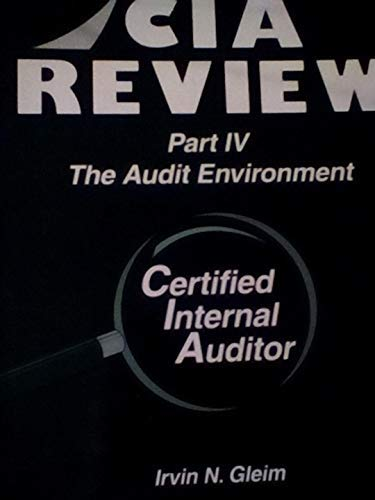 CIA Review, Part 4: The Audit Environment, Ninth Edition