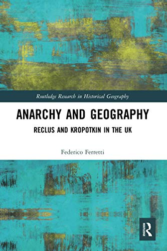 Compare Textbook Prices for Anarchy and Geography Routledge Research in Historical Geography 1 Edition ISBN 9780367587765 by Ferretti, Federico