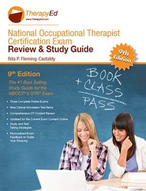 Compare Textbook Prices for National Occupational Therapy Certification Exam Review and Study Guide, pap  ISBN 9781733847704 by Rita P. Fleming-Castaldy PhD, OTL, FAOTA