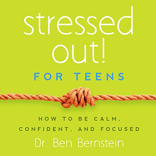 Stressed Out! For Teens audiobook cover art
