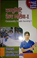 COMMUNITY HEALTH NURSING-1 PUBLISHED BY-NURSING BOOK'S PUBLISHER ,AGRA