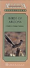 Birds of Arizona - A Guide to Unique Varieties