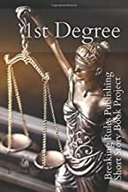 1st Degree: Breaking Rules Publishing Short Story Book Project