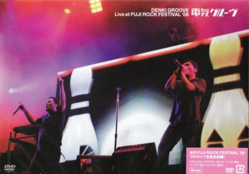 Live at FUJI ROCK FESTIVAL '06 [DVD]