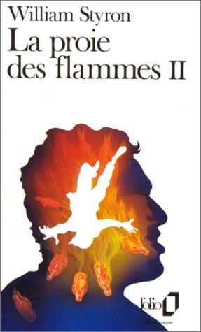 La Proie des flammes, tome 2