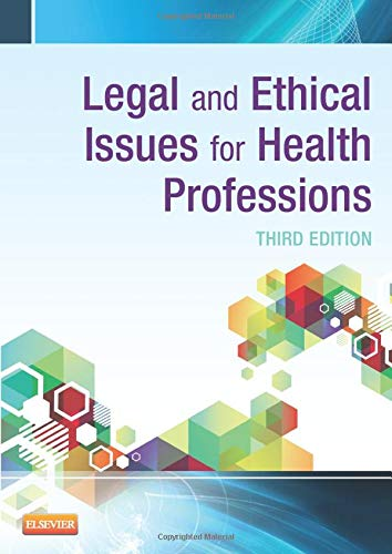 Compare Textbook Prices for Legal and Ethical Issues for Health Professions, 3e 3 Edition ISBN 9781455733668 by McTeigue, Jeanne