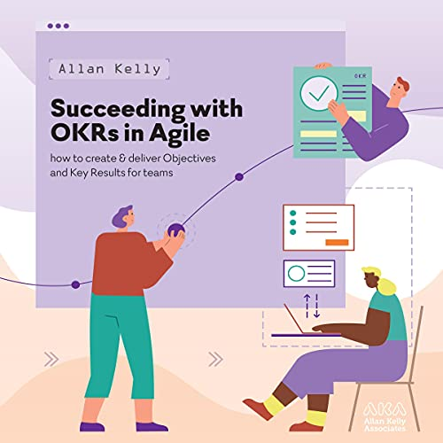 Succeeding with OKRs in Agile cover art