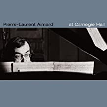At Carnegie Hall by Pierre-Laurent Aimard
