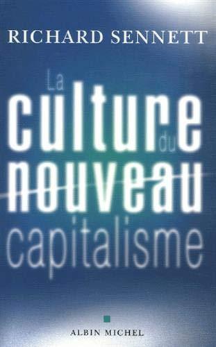 La culture du nouveau capitalisme (Collections Sciences - Sciences Humaines)