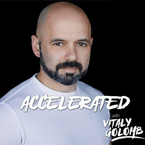 Accelerated with Vitaly Golomb Podcast By Vitaly M. Golomb cover art