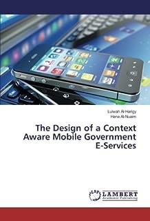 The Design of a Context Aware Mobile Government E-Services