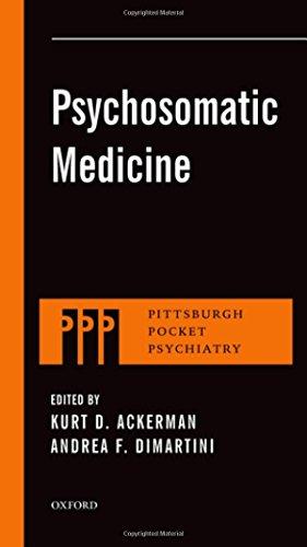 Psychosomatic Medicine (Pittsburgh Pocket Psychiatry Series)