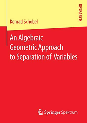 An Algebraic Geometric Approach to Separation of Variables