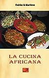 La Cucina Africana...