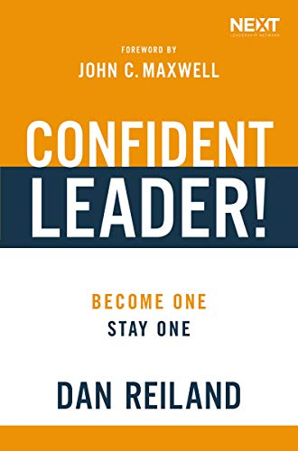 Confident Leader!: Become One, Stay One